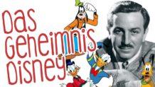 Das Geheimnis Disney -  5 IDEEN aus dem Buch DISNEY DER MÄUSEKONZERN / BILL CAPODAGLI, LYNN JACKSON