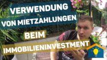Immobilieninvestition- Verwendung von Mietzahlungen